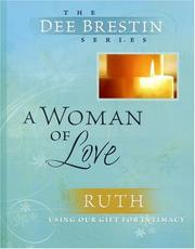 Cover of: A Woman of Love: Ruth | Dee Brestin