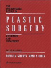 Cover of: The unfavorable result in plastic surgery