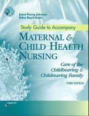 Cover of: Study Guide to Accompany Maternal and Child Health Nursing | Johnson