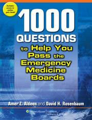Cover of: 1,000 Questions to Help You Pass the Emergency Medicine Boards | Amer Z Aldeen