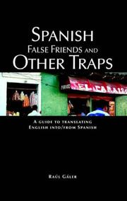 Cover of: Spanish False Friends And Other Traps | Raul Galer