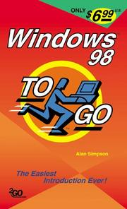 Cover of: Windows 98 To Go | Alan Simpson