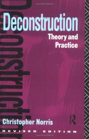 Cover of: Deconstruction, theory and practice | Christopher Norris