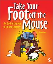 Cover of: Take Your Foot Off the Mouse