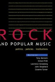 Cover of: Rock and Popular Music: Politics, Policies, Instruments (Culture : Policies and Politics)