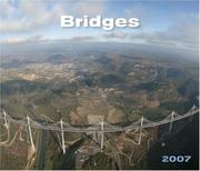 Cover of: ASCE 2007 Bridges Calendar | American Society of Civil Engineers.