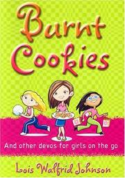 Cover of: Burnt Cookies: And Other Story Devos for Girls