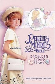 Cover of: Precious Moments Bible, Small Hands, Shoulder Strap Edition