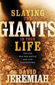 Cover of: Slaying the Giants in Your Life