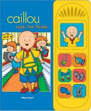 Cover of: Caillou Leads the Parade (Interactive Sound Book)