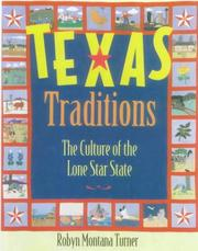 Cover of: Texas Traditions | Robyn Montana Turner