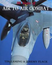 Cover of: 80 years of air to air combat