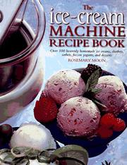 Cover of: The Ice-Cream Machine Recipe Book