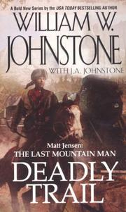Cover of: Matt Jensen, The Last Mountain Man (Matt Jensen, the Last Mountain Man) | William W. Johnstone