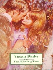 Cover of: The Kissing Tree | Susan Darke