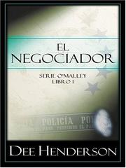 Cover of: El Negociador (Serie O'Malley, Libro 1)