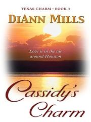 Cover of: Texas Charm | DiAnn Mills