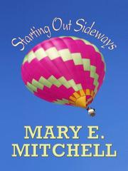 Cover of: Starting Out Sideways | Mary E. Mitchell