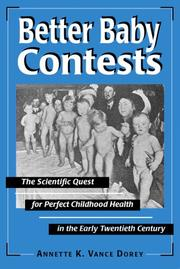 Cover of: Better Baby Contests | Annette K. Vance Dorey