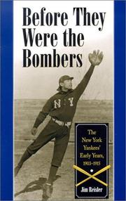 Cover of: Before They Were the Bombers | Jim Reisler