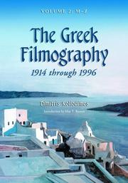 Cover of: The Greek Filmography, 1914 Through 1996: Volume 2