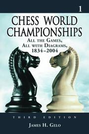 Cover of: Chess World Championships: All the Games, All with Diagrams, 18342004, <I>3d ed.</I>. Volume 1