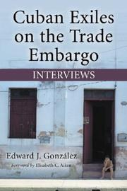 Cover of: Cuban Exiles on the Trade Embargo