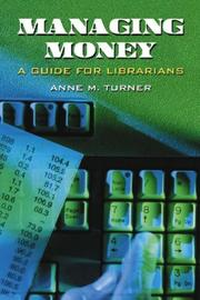 Managing Money by Anne M. Turner