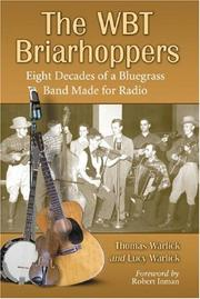 Cover of: The WBT Briarhoppers | Tom Warlick
