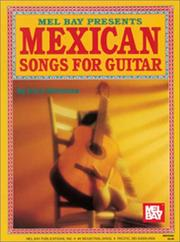 Cover of: Mel Bay Presents Mexican Songs for Guitar
