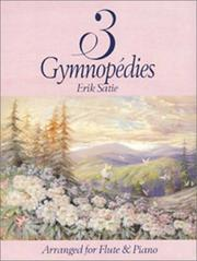 Cover of: Trois Gympnopedies for Flute and Piano