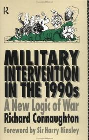Cover of: Military intervention in the 1990s | R. M. Connaughton