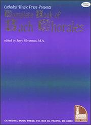 Cover of: Cathedral Music Press Presents Complete Book of Bach Chorales
