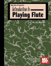 Cover of: Introduction To Playing Flute | Joe Maroni
