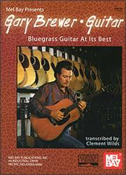 Cover of: Mel Bay Gary Brewer Guitar | Gary Brewer