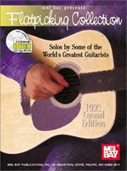 Cover of: Mel Bay presents Flatpicking Collection-1998 Edition