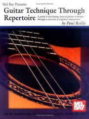 Cover of: Mel Bay Guitar Technique Through Repertoire | Paul Reily