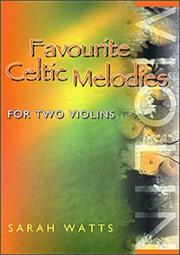 Cover of: Favourite Celtic Melodies for Two Violins | Sarah Watts