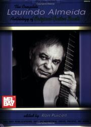 Cover of: Mel Bay The Complete Laurindo Almeida Anthology of Original Guitar Duets | Laurindo Almeida