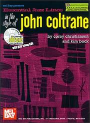 Cover of: Mel Bay Essential Jazz Lines in the Style of John Coltrane (B Flat Instruments Edition) | Corey Christiansen