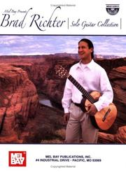 Cover of: Mel Bay Brad Richter-Solo Guitar Collection | Brad Richter