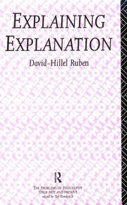 Cover of: Explaining Explanation (The Problems of Philosophy : Their Past and Present)