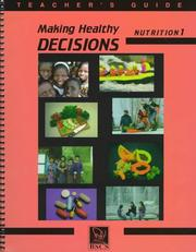 Cover of: Making Healthy Decisions Nutrition