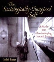 Cover of: The Sociologically-Imagined Self | Judith Pintar
