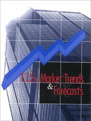 Cover of: U.S. Market Trends & Forecasts (Us Market Trends and Forecasts, 1st ed) | Andrea L. Dejong