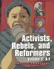 Cover of: Activists, Rebels and Reformers Edition 1. | Phillis Engelbert
