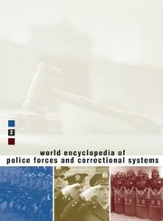 Cover of: World Encyclopedia of Police Forces and Correctional Systems | Kurian, George Thomas.