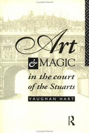 Cover of: Art and magic in the court of the Stuarts