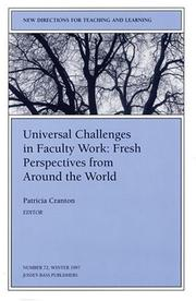 Cover of: Universal Challenges in Faculty Work: Fresh Perspectives from Around the World | Patricia Cranton
