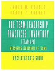 Cover of: The Team Leadership Practices Inventory (Team LPI), Faciliator's Guide: Measuring Leadership of Teams (The Leadership Practices Inventory)